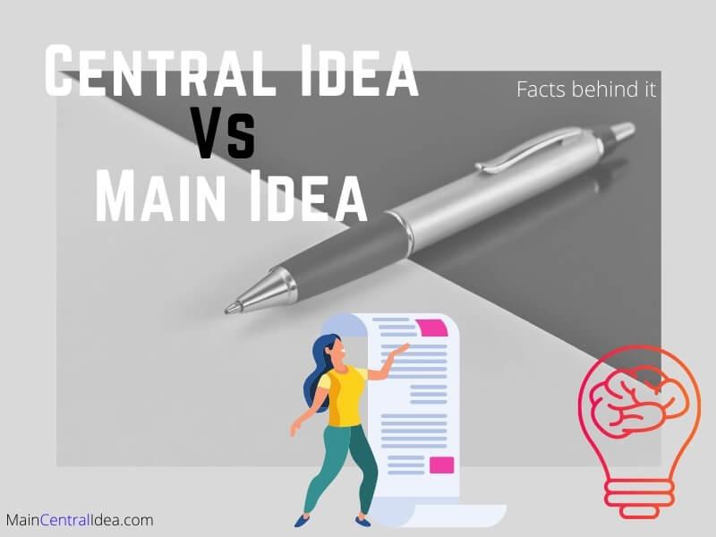 Central Idea Vs Main Idea