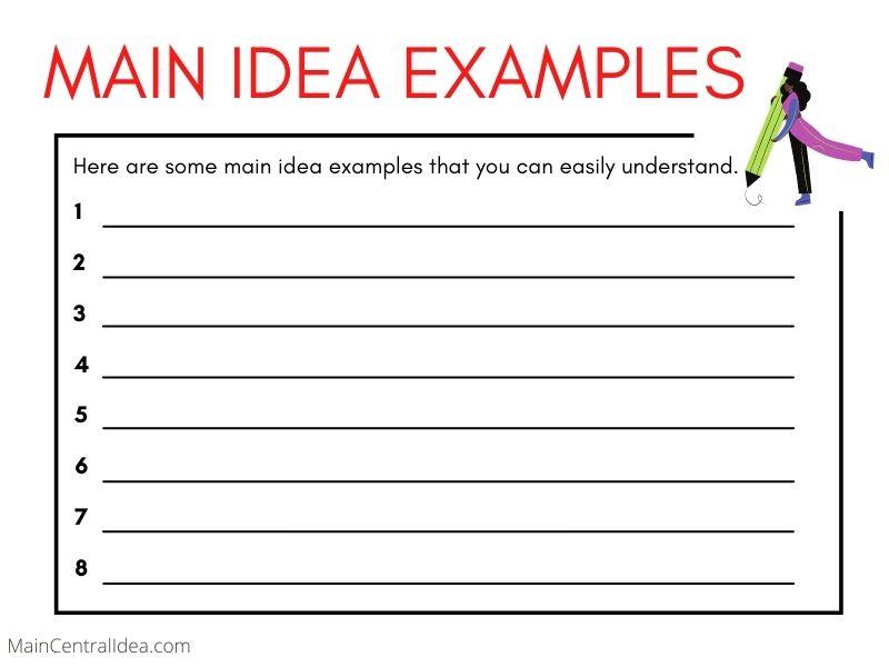Main Idea Examples
