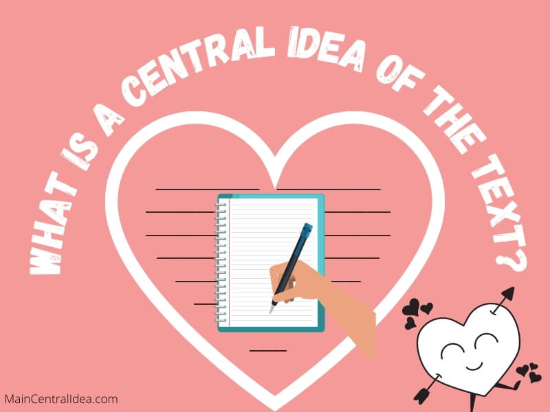 what is a central idea of the text