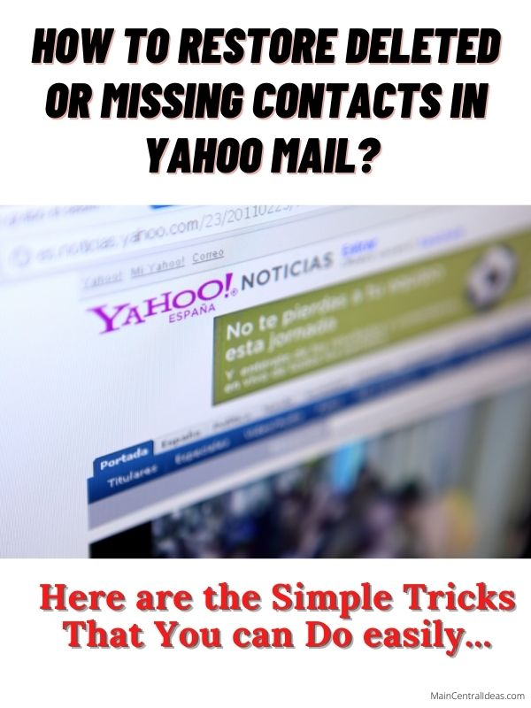 How to Restore Missing Contacts in Yahoo Mail How to Restore Deleted Contacts in Yahoo Mail